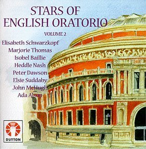 Stars Of English Oratorio Stars Of English Oratorio Vol. Schwarzkopf Thomas Baillie Nash Suddaby Mchugh Alsop