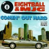 8ball & Mjg Comin' Out Hard Explicit Version
