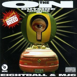 8ball & Mjg On The Outside Looking Explicit Version