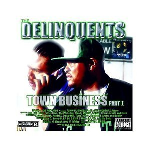Delinquents Town Business Explicit Version
