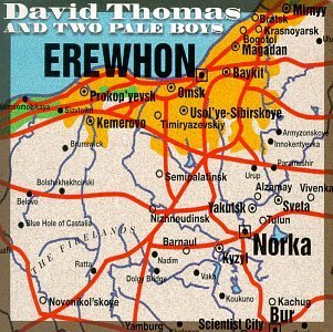David Thomas & Two Pale Boys Erewhon Enhanced CD