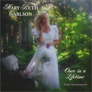 Mary Beth Carlson Once In A Lifetime