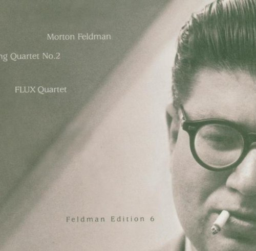 M. Feldman String Quartet No. 2 Flux Qt