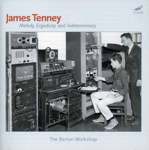 James Tenney Melody Ergodicity & Indetermin