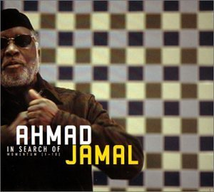 Ahmad Jamal In Search Of Momentum