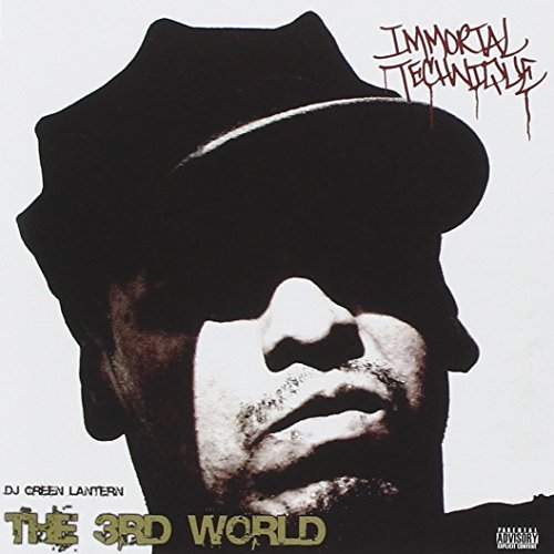 Immortal Technique & Dj Green 3rd World Explicit Version