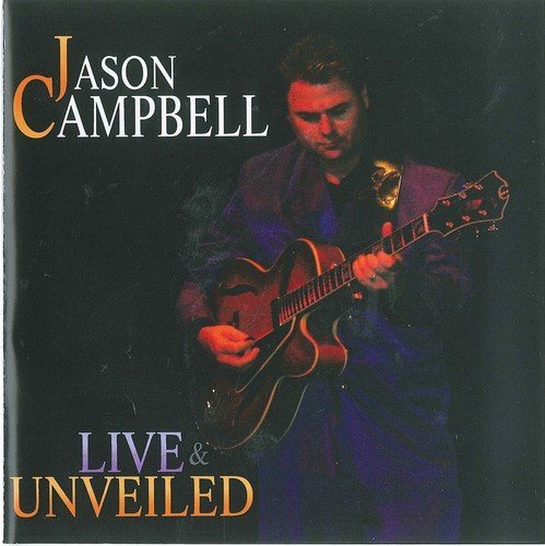 Jason Campbell Live & Unveiled