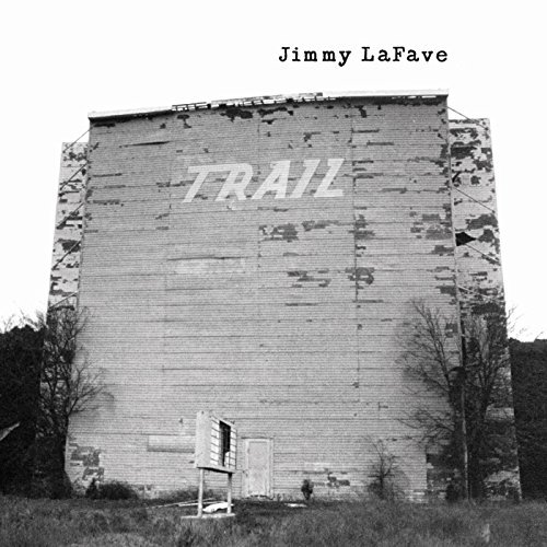 Jimmy Lafave Trail 2 CD Set