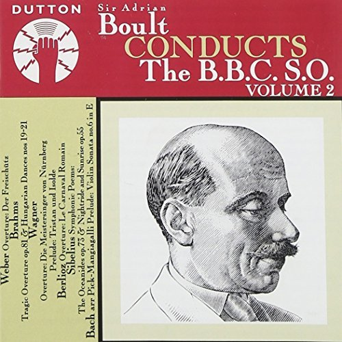 Arturo Toscanini Boult Conducts The Bbc Symphon Boult Bbc So
