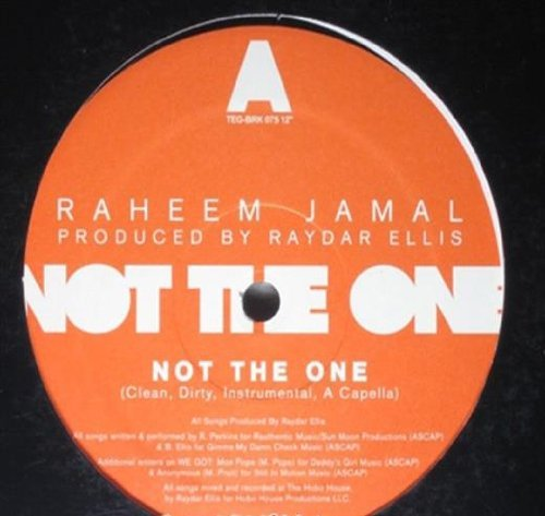 Raheem Jamal Not The One B W We Got