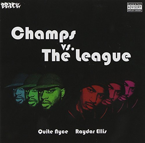 Raydar Ellis & Quite Nyce Champs Vs. The League