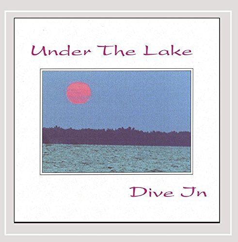 Under The Lake Dive In