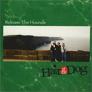 Hair Of The Dog Release The Hounds