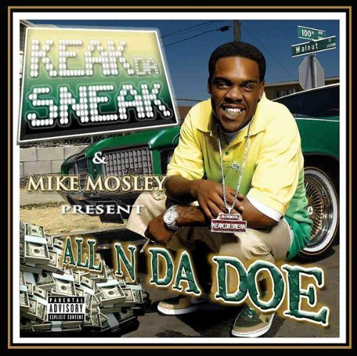 Keak Da Sneak Mike Mosley Presents Keak Da S Explicit Version