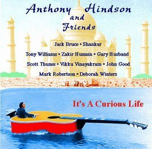 Anthony & Friends Hindson It's A Curious Life