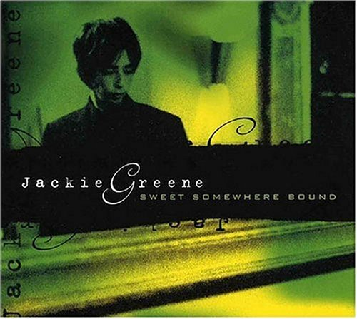 Jackie Greene Sweet Somewhere Bound