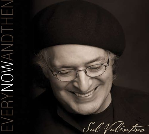 Sal Valentino Every Now & Then