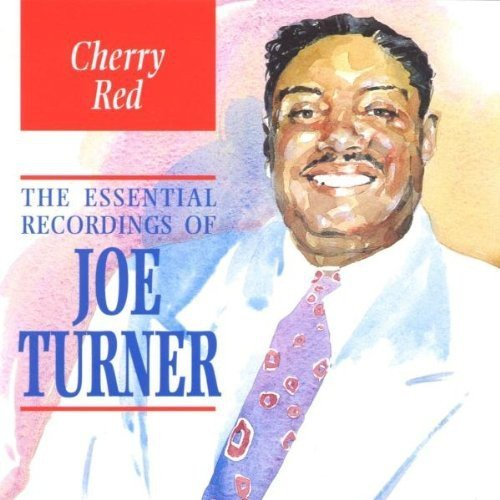 Joe Turner Cherry Pie Essential Recording Import Gbr Remastered