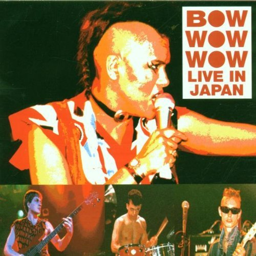 Bow Wow Wow Live In Japan