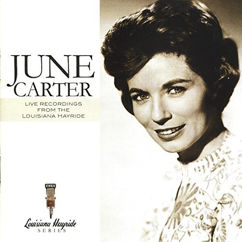 June Carter Live Recordings From Louisiana