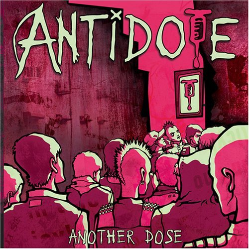 Antidote Another Dose