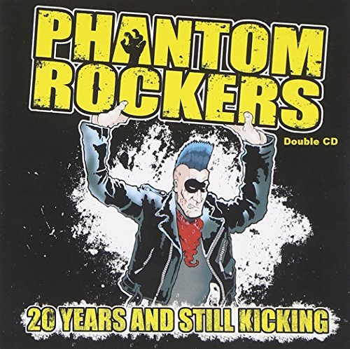 Phantom Rockers 20 Years & Still Kicking 2 CD Set