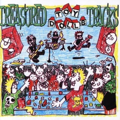 Toy Dolls Treasure Tracks