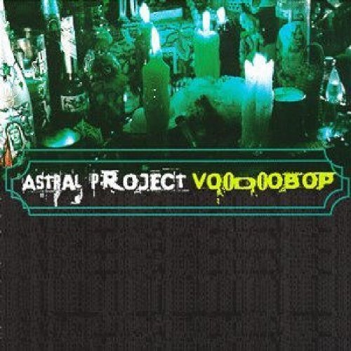 Astral Project Voodoo Bop
