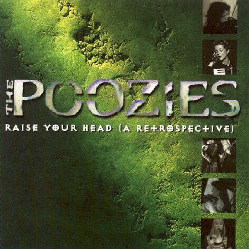 Poozies Raise Your Head