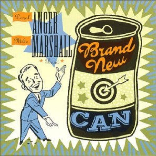 Anger Marshall Band Brand New Can