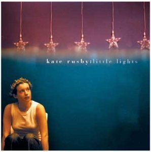 Kate Rusby Little Lights