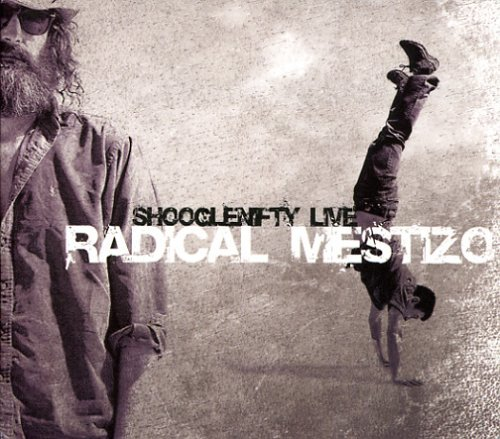 Shooglenifty Radical Mestizo