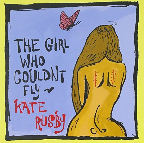 Kate Rusby Girl Who Couldn't Fly