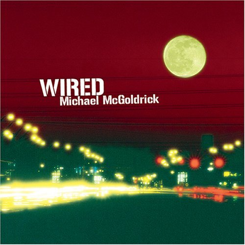 Michael Mcgoldrick Wired