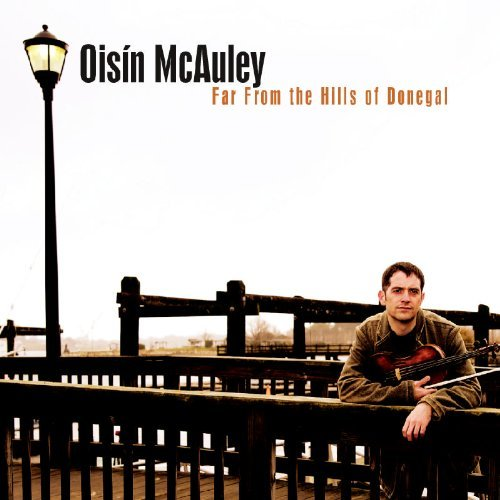 Oisin Mcauley Far From The Hills Of Donegal