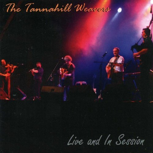Tannahill Weavers Live & In Session