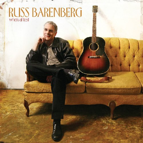 Russ Barenberg When At Last