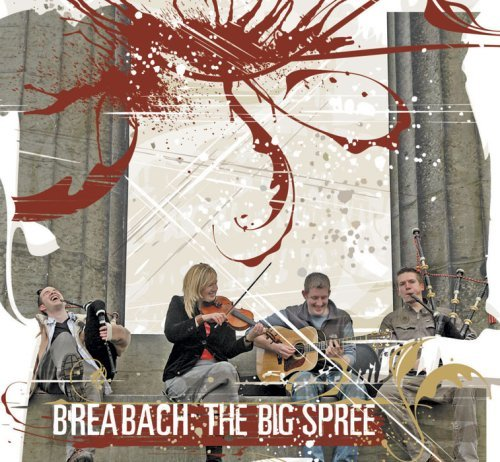 Breabach Big Spree