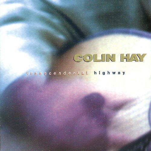 Colin Hay Transcendental Highway