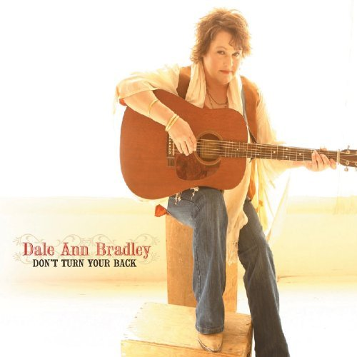 Dale Ann Bradley Don't Turn Your Back