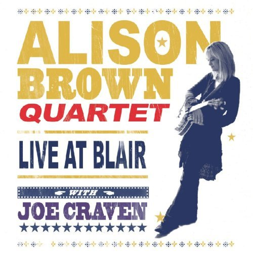 Alison Quartet Brown Live At Blair Alison Brown Quartet