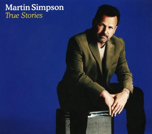 Martin Simpson True Stories