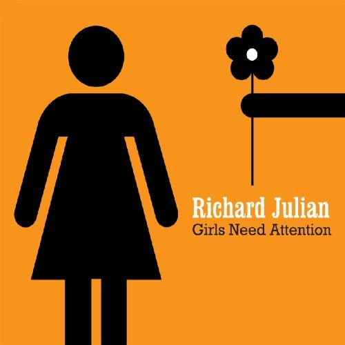 Richard Julian Girls Need Attention
