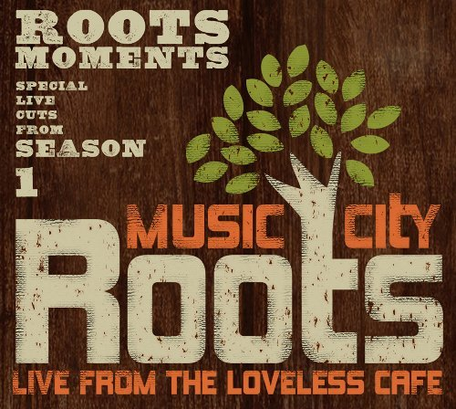Music City Roots Music City Roots Live From Th Lauderdale 18 South Holy Ghost