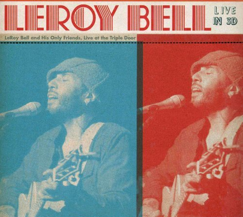Leroy Bell Leroy Bell Live In 3d
