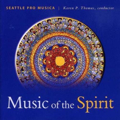 Seattle Pro Musica Music Of The Spirit