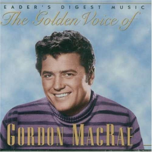 Gordon Macrae Golden Voice Of