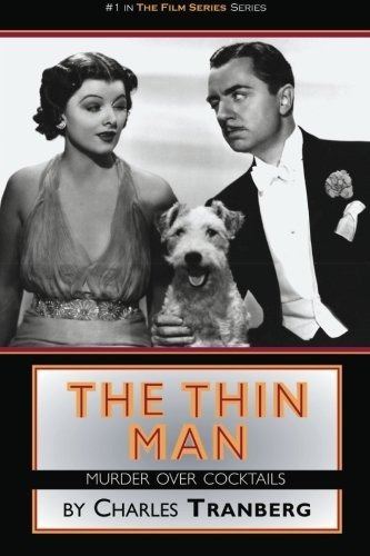 Charles Tranberg The Thin Man Films Murder Over Cocktails