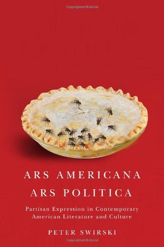 Peter Swirski Ars Americana Ars Politica Partisan Expression In Contemporary American Lite
