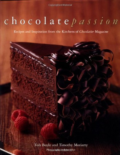 Tish Boyle Chocolate Passion Recipes And Inspiration From The Kitchens Of I Ch